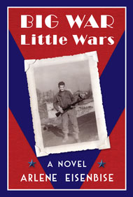 BIG WAR Little Wars by Arlene Eisenbise